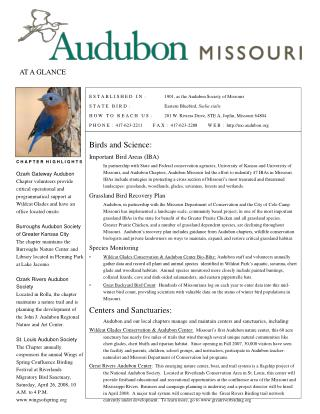 E S T A B L I S H E D   I N  :        	1901, as the Audubon Society of Missouri S T A T E   B I R D  :                	E
