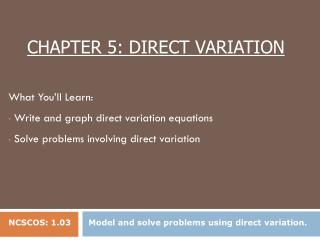 Chapter 5: Direct Variation
