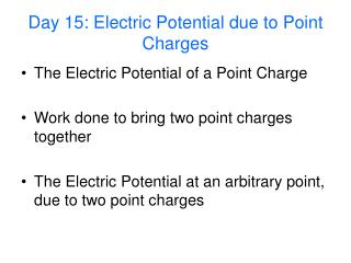 Day 15: Electric Potential due to Point Charges