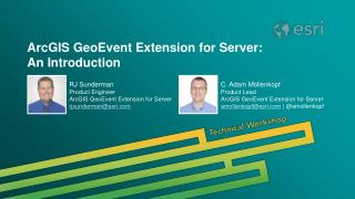 ArcGIS GeoEvent Extension for Server: An Introduction