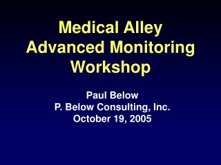 Medical Alley  Advanced Monitoring Workshop