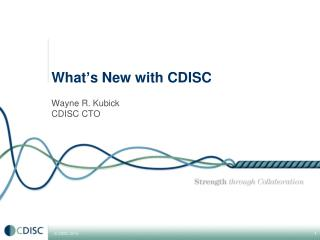 What ' s New with CDISC