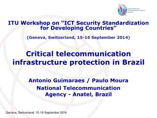 Critical telecommunication infrastructure protection in Brazil