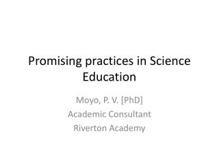 Promising practices in Science Education