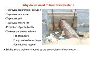 To prevent groundwater pollution  To prevent sea shore  To prevent soil  To prevent marine life
