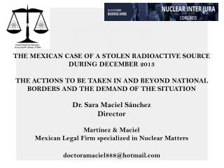THE MEXICAN CASE OF A STOLEN RADIOACTIVE SOURCE DURING DECEMBER 2013