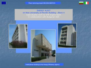 ENERGY AUDIT on New University of Plovdiv Building - Block A Case studies work by STE Expert team