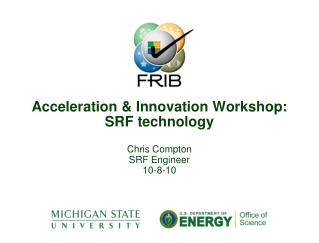Acceleration & Innovation Workshop: SRF technology