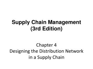 Chapter 4 Designing the Distribution Network in a Supply Chain