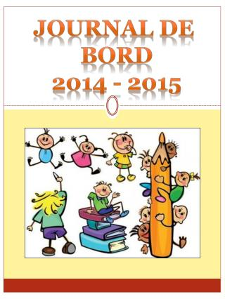 JOURNAL DE  BORD 2014 - 2015
