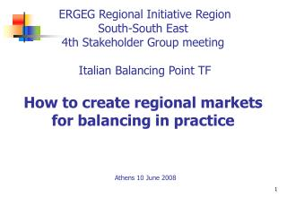 How to create regional markets for balancing  in practice
