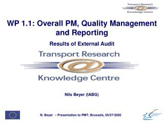 WP 1.1: Overall PM, Quality Management and Reporting Results of External Audit