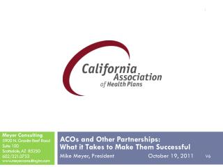 ACOs and Other Partnerships:  What it Takes to Make Them Successful