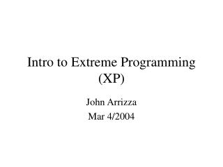 Intro to Extreme Programming (XP)
