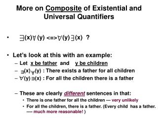 More on  Composite  of Existential and Universal Quantifiers