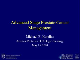 Advanced Stage Prostate Cancer Management