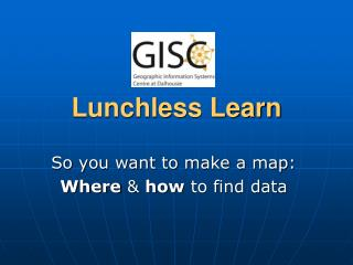 Lunchless Learn