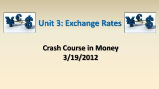 Unit 3: Exchange Rates