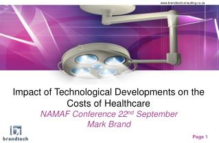 Impact of Technological Developments on the Costs of Healthcare NAMAF Conference 22 nd  September