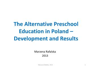 The Alternative Preschool Education in Poland – Development and Results