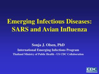 Emerging Infectious Diseases: SARS and Avian Influenza