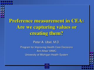 Preference measurement in CEA:  Are we capturing values or creating them?