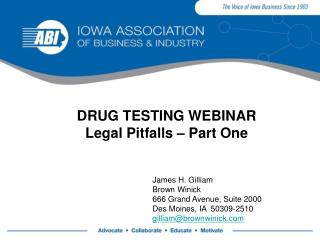 DRUG TESTING WEBINAR  Legal Pitfalls – Part One