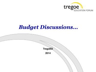 Budget Discussions…