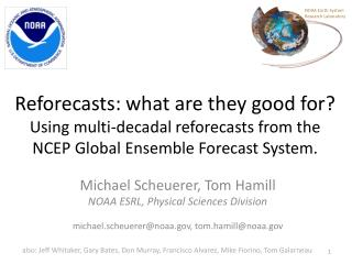 Michael  Scheuerer , Tom Hamill NOAA ESRL, Physical Sciences Division