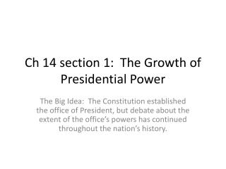 Ch  14 section 1:  The Growth of Presidential Power