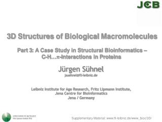 3D  Structures of  Biological  Macromolecules Part 3: A Case Study in Structural Bioinformatics –