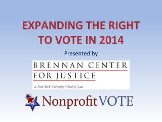 Expanding the right to vote in 2014