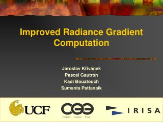 Improved Radiance Gradient Computation