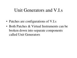 Unit Generators and V.I.s