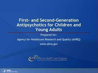 First- and Second-Generation Antipsychotics for Children and Young Adults