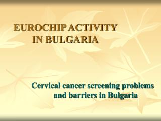 EUROCHIP ACTIVITY IN BULGARIA