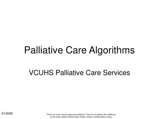 Palliative Care Algorithms