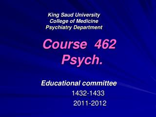 King Saud University College of Medicine Psychiatry Department