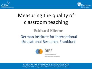 Measuring the quality of classroom teaching