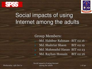 Social impacts of using Internet among the adults