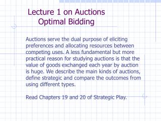 Lecture 1 on Auctions Optimal Bidding
