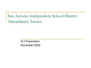 San Antonio Independent School District Attendance Issues