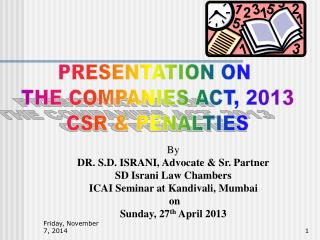 PRESENTATION ON  THE COMPANIES ACT, 2013 CSR & PENALTIES