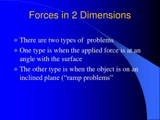 Forces in 2 Dimensions