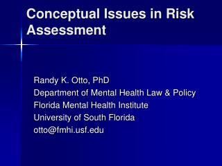 Conceptual Issues in Risk Assessment