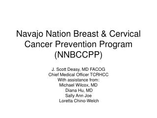 Navajo Nation Breast & Cervical Cancer Prevention Program (NNBCCPP)