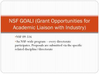 NSF GOALI (Grant Opportunities for Academic Liaison with Industry)