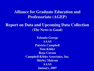 Alliance for Graduate Education and Professoriate (AGEP)