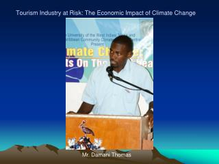 Tourism Industry at Risk: The Economic Impact of Climate Change