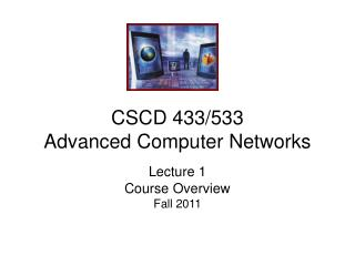 CSCD 433/533 Advanced Computer Networks
